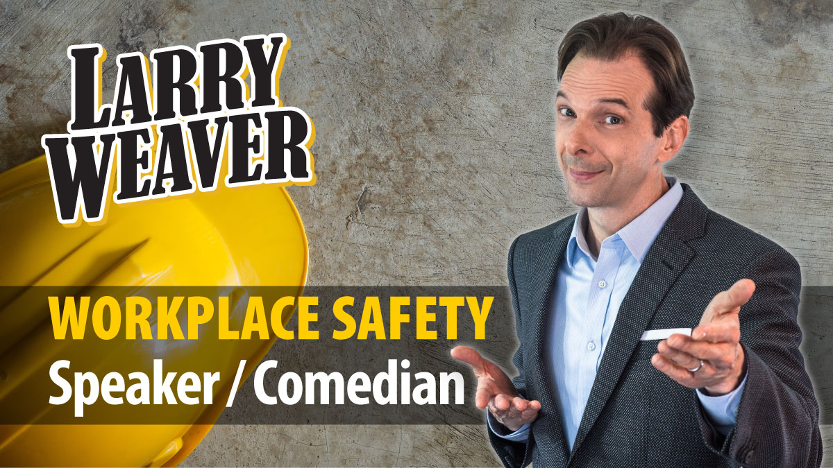 Safety Speaker and Comedian