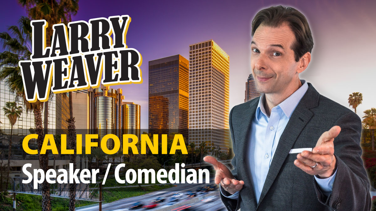 California Comedian And Funny Motivational Speaker Larry Weaver