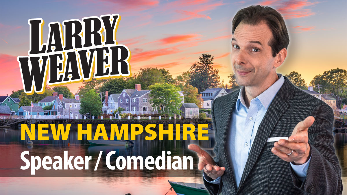 New Hampshire Comedian and Speaker