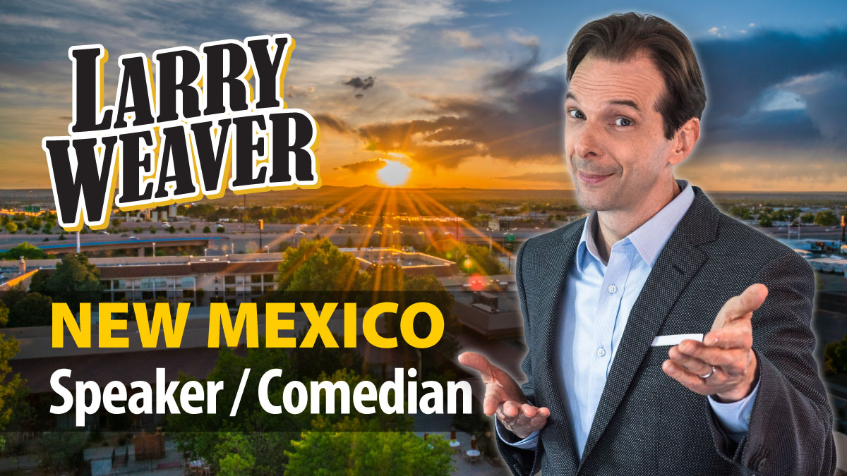New Mexico Comedian and Speaker