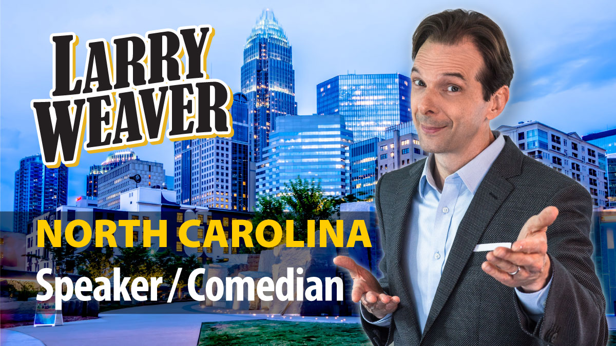 North Carolina Comedian and Speaker