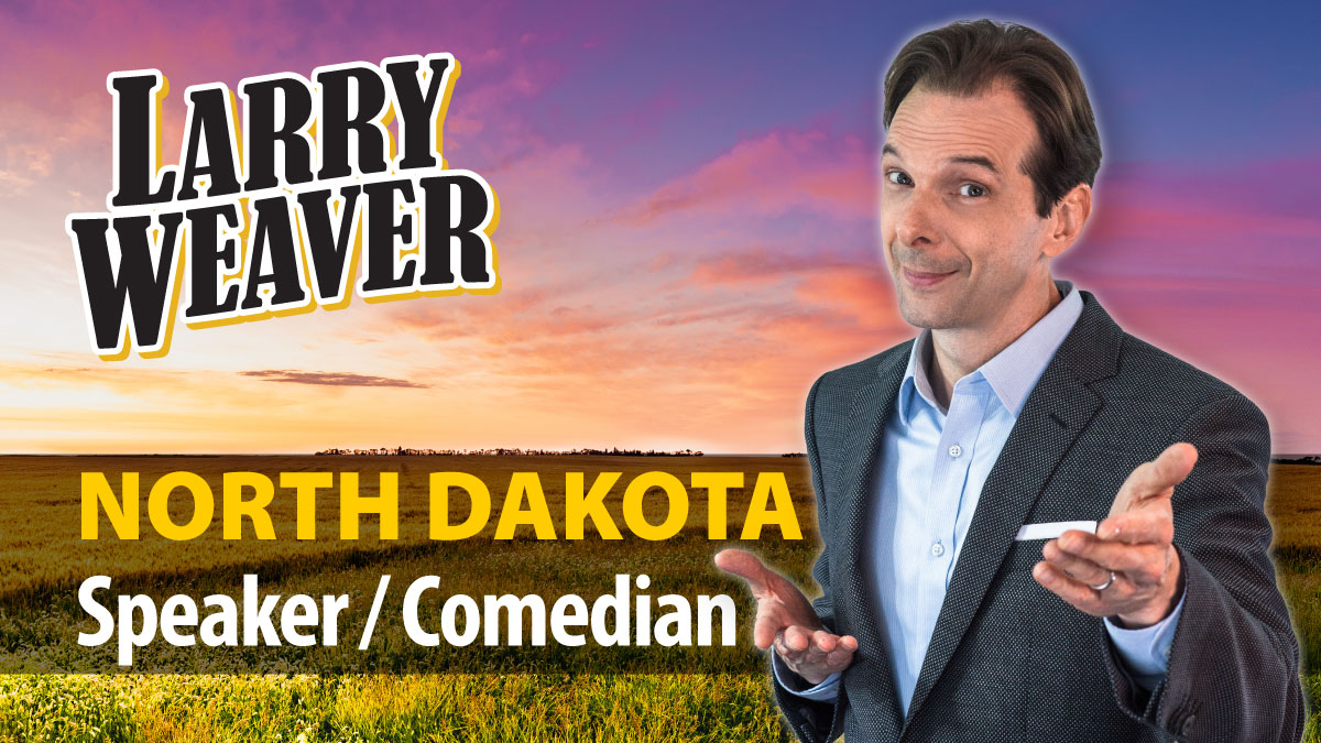 North Dakota Comedian and Speaker